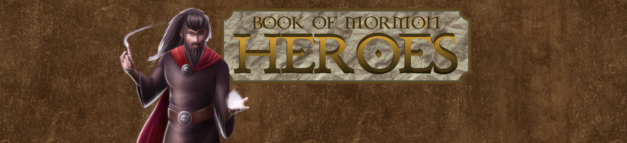 Book of Mormon Heroes